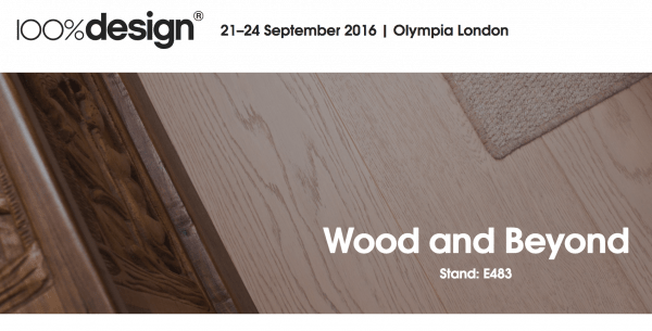 Visit Wood and Beyond at 100% Design Olympia London