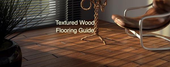 Textured Wood Flooring Guide
